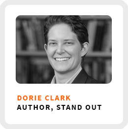 How to Stand Out With Author Dorie Clark (086)