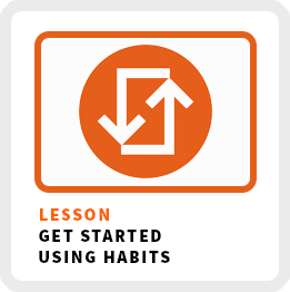 Lesson-Get-Started-Using-Habits