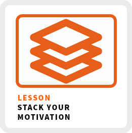 Lesson-Stack-Your-Motivation