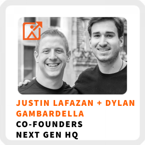 Justin-Lafazan-Dylan-Gambardella-the-entrepreneur-mindset